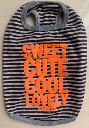 Dobaz - krekliņš suņiem '' Sweet Cute Cool Lovely''